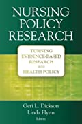 Cover image of Nursing policy research : turning evidence-based research into health policy
