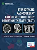 Stereotactic Radiosurgery and Stereotactic Body Radiation Therapy (SBRT)