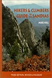 Hiking New Mexico: Hikers and Climbers Guide to the Sandias (Coyote Books)