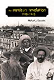 The Mexican Revolution, 1910-1940 (Dialogos Series, 12)