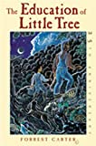 Cover Image of The Education of Little Tree by Forrest Carter, Rennard Strickland published by University of New Mexico Press