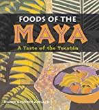 Foods of the Maya: A Taste of the Yucatan image