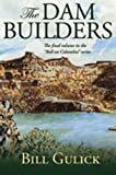 The Dam Builders (Roll on Columbia), Gulick, Bill
