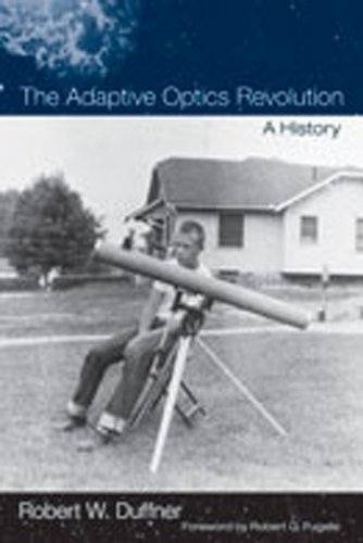 The Adaptive Optics Revolution: A History