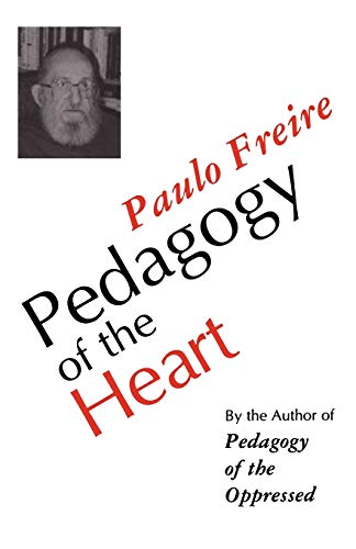 Pedagogy of the Heart, Freire, Paulo