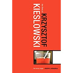 The Films of Krzysztof Kieslowski: The Liminal Image