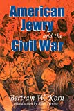 American Jewry and the Civil War