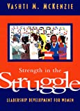 Strength in the Struggle: Leadership Development for Women