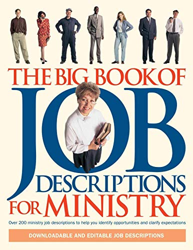 The Big Book of Job Descriptions for Ministry (Big Books), Gilbert, Larry; Spear, Cindy