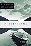 Philippians (N.T. Wright for Everyone Bible Study Guides), Wright, N. T.