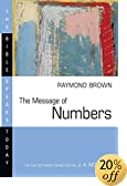 The Message of Numbers: Journey to the Promised Land