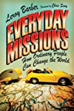 Everyday Missions: How Ordinary People Can Change the World book cover