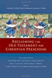 Reclaiming the Old Testament for Christian Preaching book cover