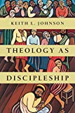 Theology as Discipleship book cover