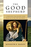 The Good Shepherd: A Thousand-Year Journey from Psalm 23 to the New Testament book cover