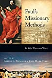 Paul's Missionary Methods: In His Time and Ours book cover