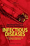 Cover Image of The Global Threat of New and Re-Emerging Infectious Disease: Reconciling U.S. National Security and Public Health Policy by Jennifer Brower, Peter Chalk published by Rand Corporation