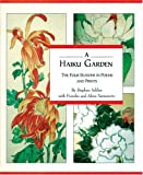 Haiku Garden : Four Seasons In Poems And Pritns by Stephen Adiss
