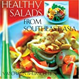 Healthy Salads from Southeast Asia  Vatcharin Bhumichitr
