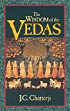 The Wisdom of the Vedas