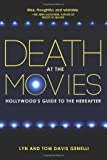 Death at the Movies: Hollywood's Guide to the Hereafter