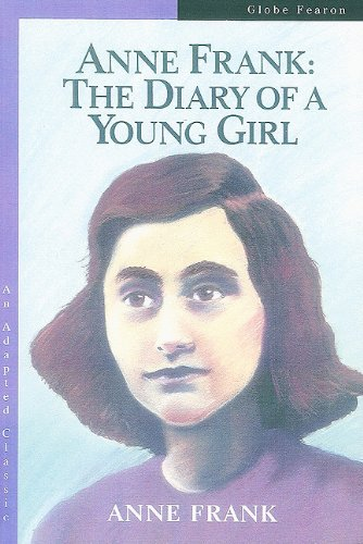 Anne Frank: The Diary of a Young Girl (Globe Adapted Classic)