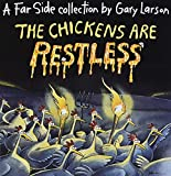 Chickens Are Restless (Far Side Series)
