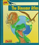 Looking At-- The Dinosaur Atlas (The New Dinosaur Collection)