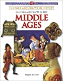 Clothes and crafts in the Middle Ages