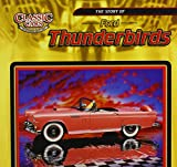 The Story of Ford Thunderbirds (Classic Cars)