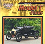 The Story of Model T Fords (Classic Cars)