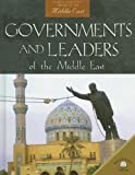 Governments And Leaders of the Middle East
