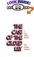 The Case of the Gilded Lily (A Perry Mason Mystery) by  Erle Stanley Gardner (Hardcover - September 1981)