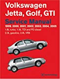 Jetta, Golf, GTI Service Manual: 1999-2005 1.8l Turbo, 1.9l TDI, Pd Diesel, 2.0l   Gasoline, 2.8l VR6  by Bentley Publishers 2005