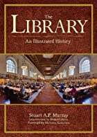 The Library – An Illustrated History