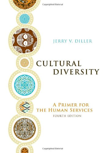 Cultural Diversity: A Primer for the Human Services (Counseling Diverse Populations), Diller, Jerry V.