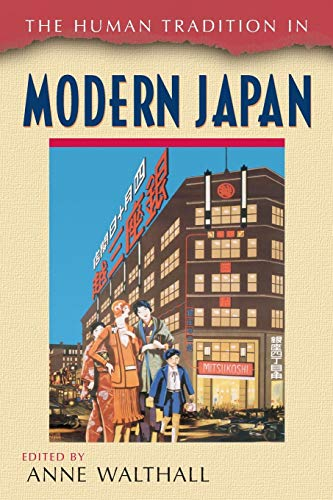 The Human Tradition in Modern Japan, Vol. 3