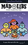 Camp Daze Madlibs: Worlds Greatest Party Game Roger Price; Paperback; Buy New: $3.99