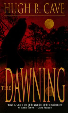 Buy The Dawning by Hugh B. Cave