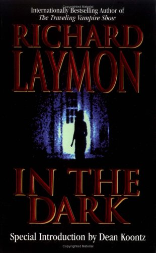 In the Dark by Richard Laymon