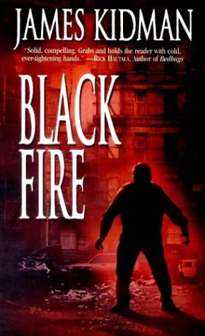 Black Fire by James Kidman