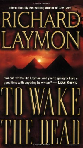 Buy To Wake the Dead by Richard Laymon