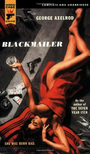 Blackmailer by George Axelrod
