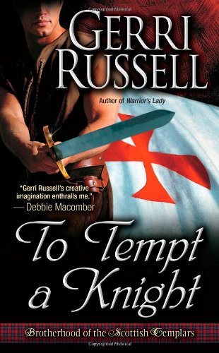 To Tempt a Knight (Brotherhood of the Scottish Templars), Russell, Gerri