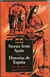 Stories from Spain / Historias de España (Side by Side Bilingual Books)