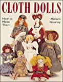 cover of Cloth Dolls : How to Make Them