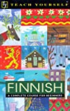 Finnish: A Complete Course for Beginners (Teach Yourself Books)