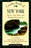 Country Roads of New York: Drives, Day Trips, and Weekend Excursions