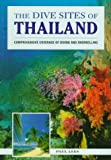 The Dive Sites of Thailand (Serial), written by Paul Lees