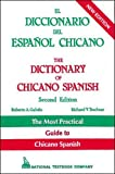 The Dictionary of Chicano Spanish/El Diccionario Del Espanol Chicano